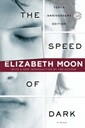 The Speed of the Dark by Elizabeth Moon
